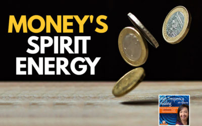 HFH: Money's Spirit Energy